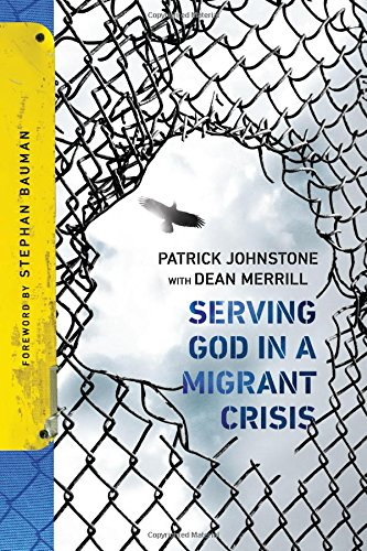 Download Serving God in a Migrant Crisis: Ministry to People on the Move PDF
