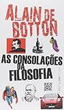 As Consolações Da Filosofia - Coleção L&PM Pocket