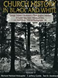 Church History in Black and White, B. Y. U. Religious Studies Center Staff, 0884949982