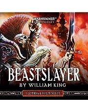 Beastslayer: Gotrek and Felix: Warhammer Chronicles, Book 5