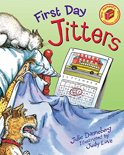 First Day Jitters (Mrs. Hartwells classroom adventures) PDF