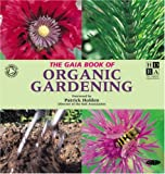 The Gaia Book of Organic Gardening, Charlie Ryrie and Cindy Engel, 1856752186