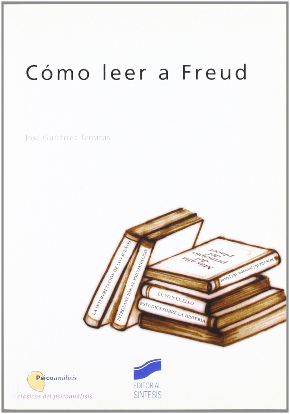 Amazon O Leer A Freud Spanish Edition