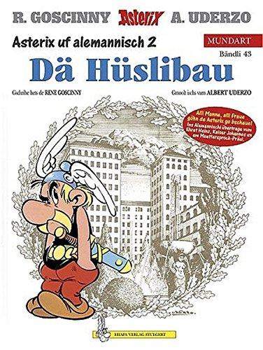 Asterix Mundart Alemannisch II: De Hüslibau