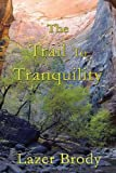 The Trail to Tranquility, Lazer Brody, 1595261079