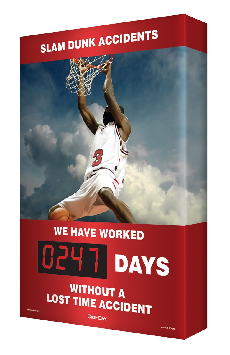 Accuform Digi-Day 3 Electronic Safety Scoreboard,''SLAM DUNK ACCIDENTS - WE HAVE WORKED #### DAYS WITHOUT A LOST TIME ACCIDENT'' with Basketball Graphic (SCK130)