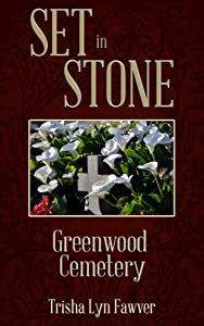 Set in Stone: Greenwood Cemetery