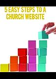 5 Easy Steps to a Church Website