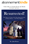Resurrected!: The Historical Truth of the Most Important Event in Human History - And Why It Matters (English Edition)
