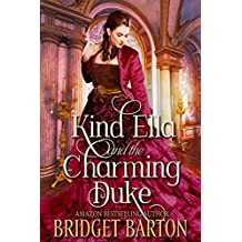 Kind Ella and the Charming Duke: A Historical Regency Romance Book