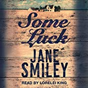 Some Luck: Last Hundred Years Trilogy, Book 1 | Jane Smiley