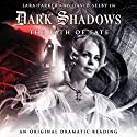Dark Shadows - The Path of Fate Audiobook by Stephen Mark Rainey Narrated by Lara Parker, David Selby