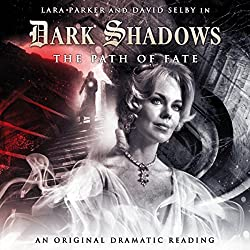 Dark Shadows - The Path of Fate