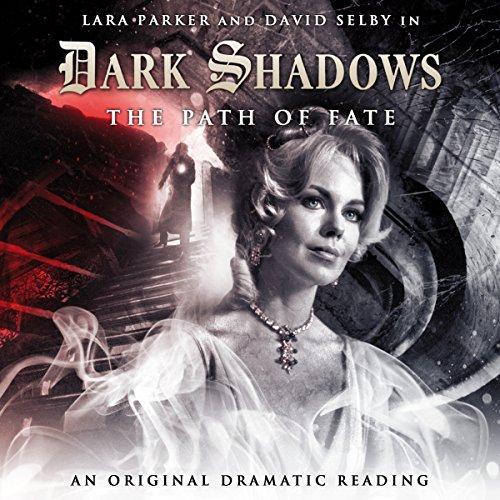 Dark Shadows - The Path of Fate