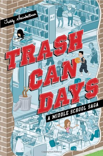 Trash Can Days: A Middle School Saga (A Trash Can Days) ebook