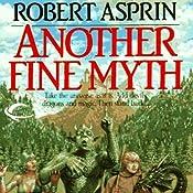 Another Fine Myth: Myth Adventures, Book 1 | Robert Asprin