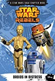 Rebels Droids in Distress, Disney Book Group Staff and Michael Kogge, 1484704665