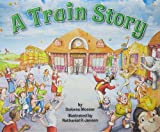 A Train Story, Dolores Mosser, 0615313175