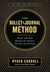 New York Times bestseller! A powerful goal-setting and time-management system for anyone trying to organize their lives by the founder of the enormously popular Bullet Journal® planner. For years Ryder Carroll tried countless organizing syste...
