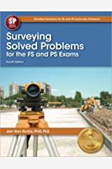 Surveying Solved Problems for the FS and PS Exams, 4th Ed Paperback
