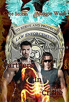 Partners In Crime (Eternal Flames Book 9) by [Storm, Cree, Walsh, Maggie]