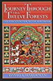 img - for Journey through the Twelve Forests: An Encounter with Krishna book / textbook / text book