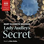 Lady Audley's Secret | Mary Elizabeth Braddon