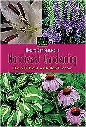 How to Get Started in Northeastern Gardening (First Garden)
