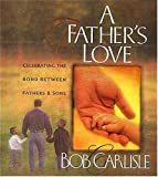 img - for A Father's Love book / textbook / text book