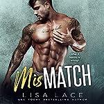 Mismatch   Lisa Lace