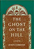The Ghost on the Hill, John Gordon, 0670337846