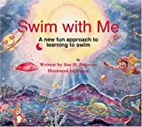 Swim with Me, Sue H. Peterson, 1883672945