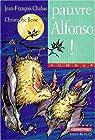 Pauvre Alfonso ! par Chabas