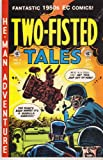 img - for Two- Fisted Tales # 21 (Reprint No. 4) book / textbook / text book