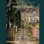Love Will Take Me Home | Anita Higman