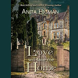 Love Will Take Me Home Audiobook
