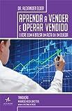 Aprenda a Vender e Operar Vendido. Lucre com a Bolsa em Alta ou em Queda