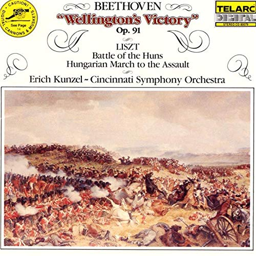 Beethoven: Wellington's Victory/Liszt: Battle of the Huns etc