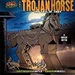The Trojan Horse: The Fall of Troy - A Greek Myth | Justine Fontes