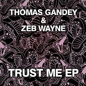 Thomas Gandey & Zeb Wayne Breathe