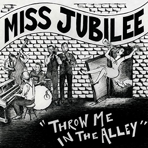 Throw Me In The Alley (Jubilee Throw)