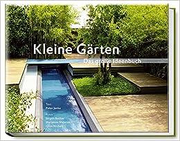Gärten kleine gärten das große ideenbuch garten und ideenbücher bjvv