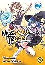 Mushoku Tensei: Jobless Reincarnation Vol. 1