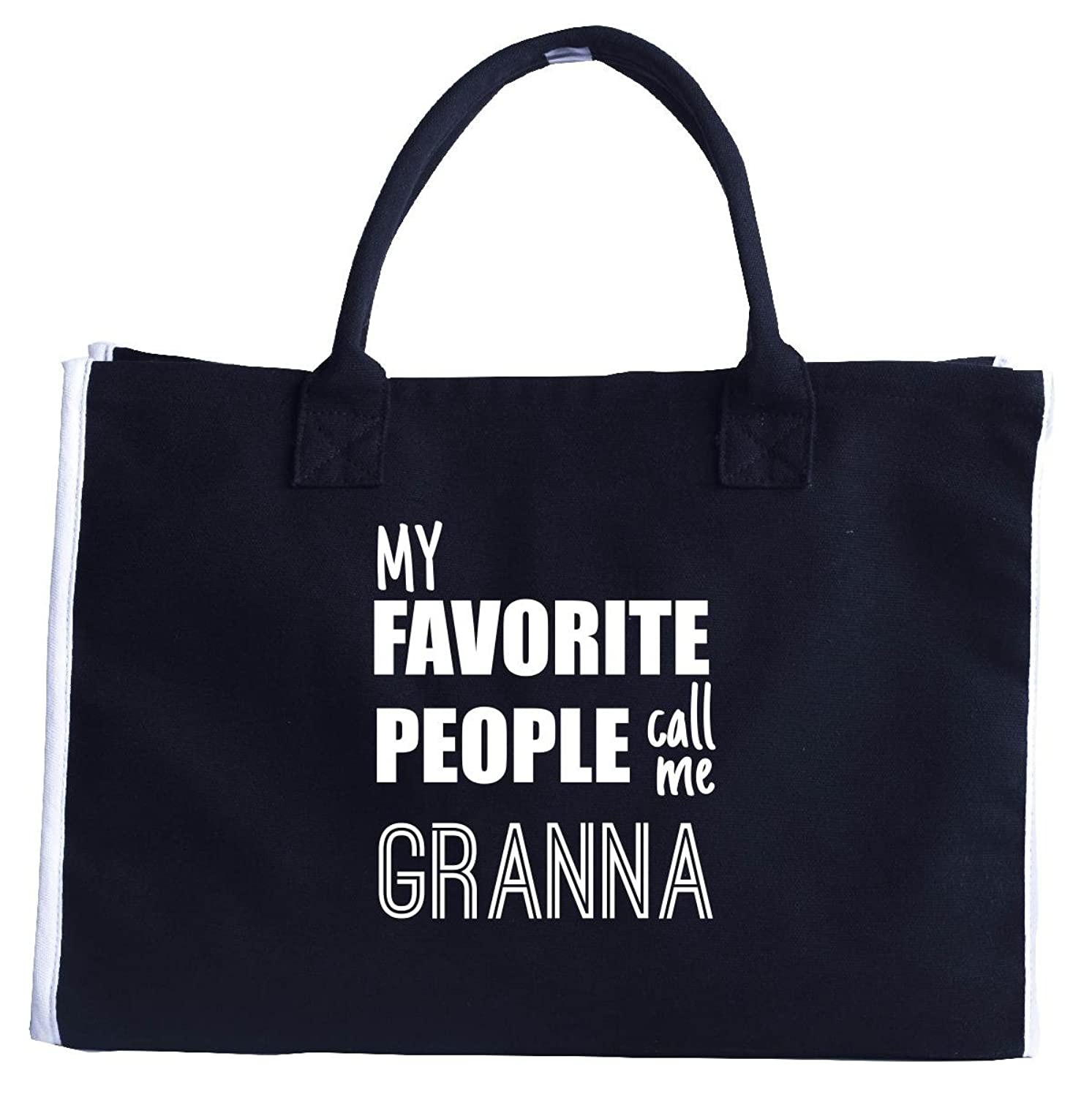 My Favorite People Call Me Granna Great Birthday Or Christmas Gift - Tote Bag