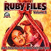 The Ruby Files: Volume 2 | Alan J. Porter, Ron Fortier, Bobby Nash, Sean Taylor