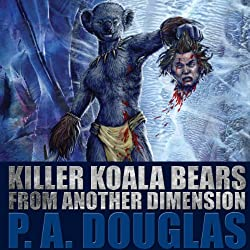 Killer Koala Bears from Another Dimension