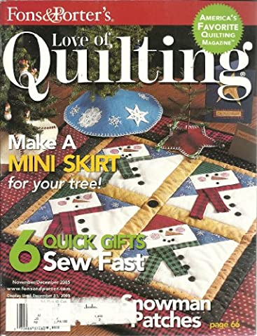 Fons & Porter's - Love of Quilting - Vol. 10, #5, Issue #60 - November/December 2005 (Magazine of quilt projects and patterns: Easy step-by-step applique, Baltimore Album Quilts, Liz Porter's first - First Quilt Book