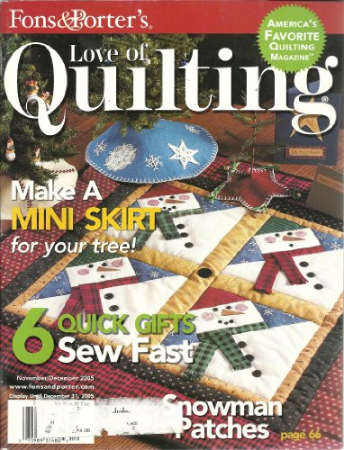 (Fons & Porter's - Love of Quilting - Vol. 10, #5, Issue #60 - November/December 2005)
