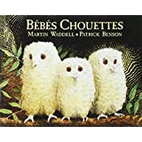 Bebes Chouettes by Waddell (1994-01-12)