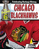 Chicago Blackhawks (The Original Six: Celebrating